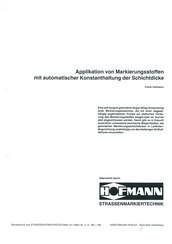 Applikation von Markierungsstoffen mit automatischer Konstanthaltung der Schichtdicke